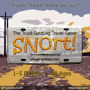 PlayGames2Learn.com - Snort! The Truck-Spotting Travel Game
